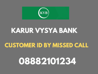kvb customer id by missed call