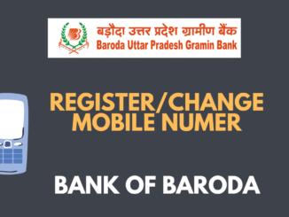 Register/Change Mobile Number in Bank of Baroda