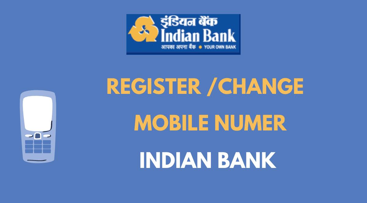 register change mobile number in indian bank