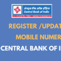 Register/Update Mobile Number in Central Bank Of India
