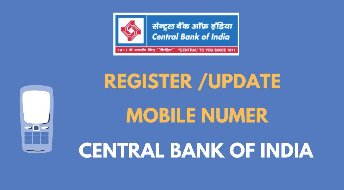 Register/Update Mobile Number in Central Bank Of India