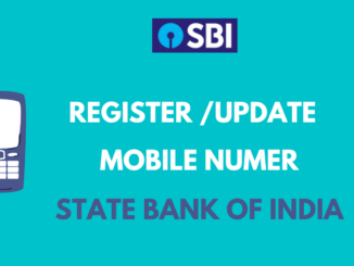 Register or Update Mobile Number in State Bank of India