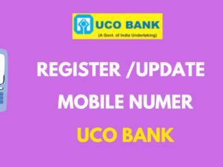 Register or Update Mobile number in UCO Bank