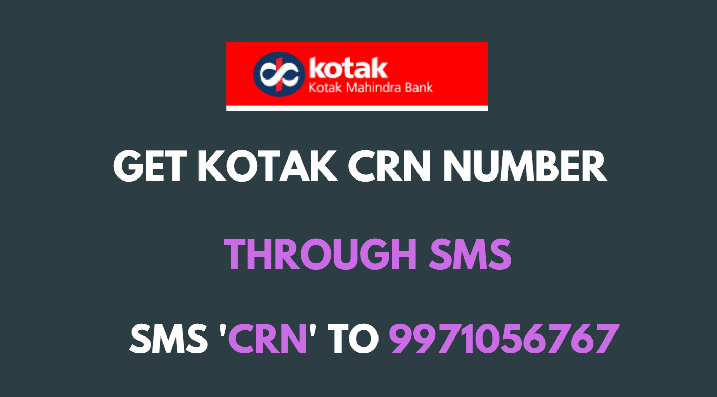 kotak crn number by sms