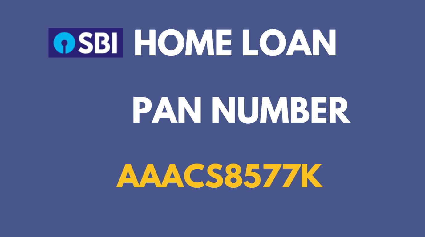 sbi home loan pan number