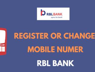 Register or Change Mobile Number in RBL Bank