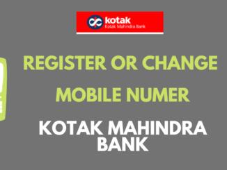 Register or Change Mobile Number in Kotak Mahindra Bank Online