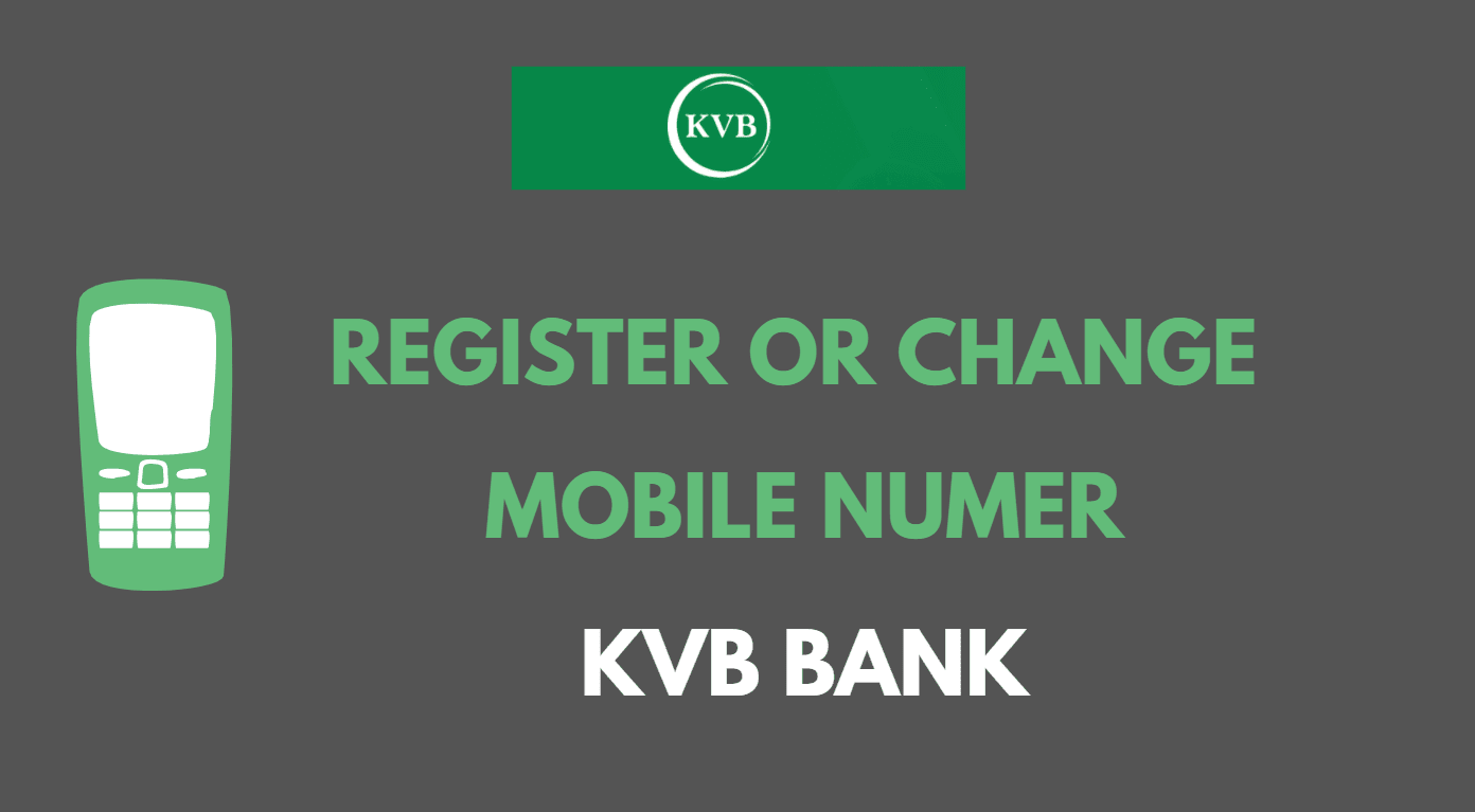 Register or Change Phone Number in Karur Vysya bank