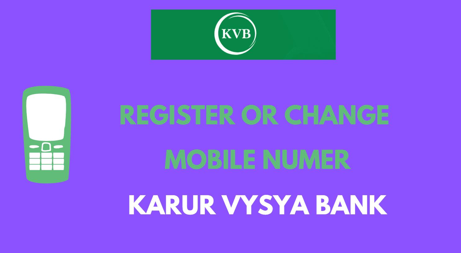 Register or Change Mobile Number in KVB Bank Online