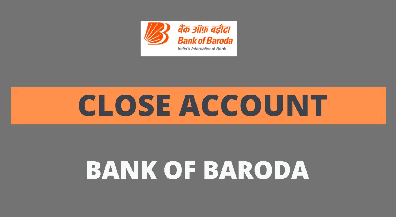 close bank of baroda account