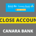 close canara bank account