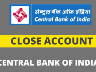 close central bank of india account