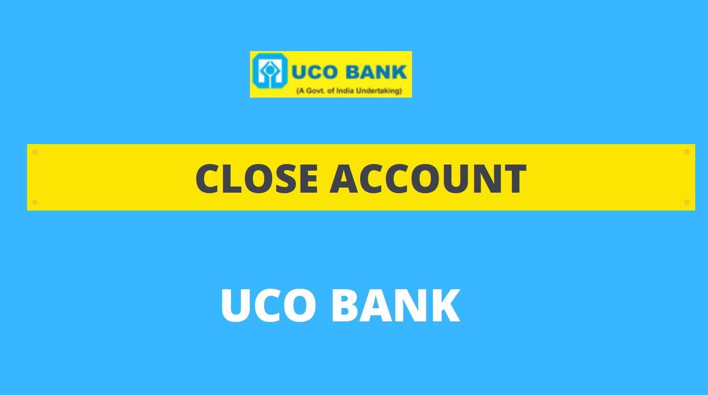 close uco bank account